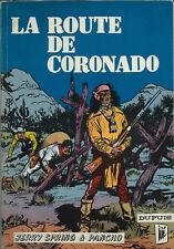 RARE EO 1962 BEL ÉTAT JIJÉ + GIRAUD + JERRY SPRING N° 11  : LA ROUTE DE CORONADO
