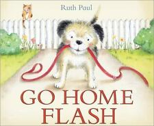 Go Home Flash, Paul, Ruth, Brand New Book