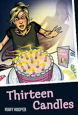 Hooper, Mary, Thirteen Candles (Colour Graffix), Very Good Book