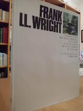 FRANK LL. WRIGHT - Marco Dezzi Bardeschi - I Maestri del Novecento - 1970