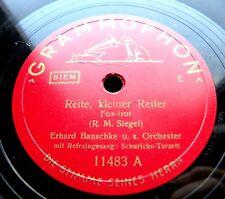 1569/ ERHARD BAUSCHKE-Reite,kleiner Reiter-Schuricke-Terzett-FOX-78rpm Schellack