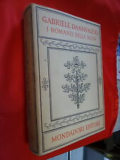 """LIBRO - GABRIELE D' ANNUNZIO  """" I ROMANZI DELLA ROSA """"  MONDADORI   1949  3° ED"""
