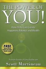 NEW - The Power of You!: How YOU Can Create Happiness, Balance, and Wealth