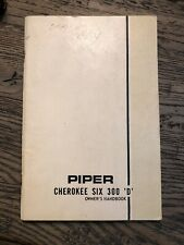 New listing 1970 Piper Cherokee Six 300 'D' - Original Aircraft Owner's Handbook Manual