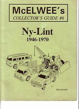 McElwee's #6 Guide to Nylint Ny-lint Truck 1946 - 1970
