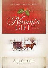 Naomi's Gift: An Amish Christmas Story-ExLibrary