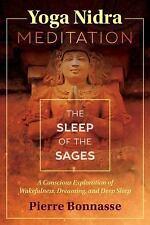 Yoga Nidra Meditation: The Sleep of the Sages: By Bonnasse, Pierre