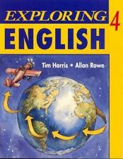 Exploring English, Level 4 by Allan Rowe and Tim Harris (1995, Paperback, Studen