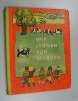 Wir lernen für Morgen 1. Schuljahr/Klasse Fibel 1965,DDR-Lehrbuch,Volk u.Wissen