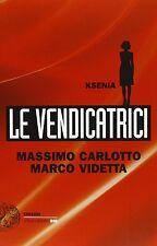 Ksenia. Le vengadores - Carlotto, Van - Libro nuovo especiales