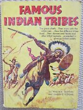 Famous Indian Tribes Book by William Moyers 1954 History Native American Indians