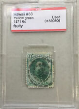 Hawaii 1871~6 Cents Yellow Green SC# 33 Used PSE capsulated 01320506