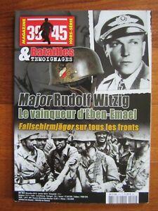 39/45 magazine HS N°02. Batailles & Témoignages