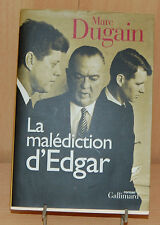 La malédiction d'Edgar par Marc Dugain