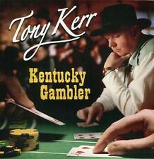 Tony Kerr - Kentucky Gambler (Irish Country Music CD)