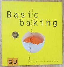 Basic Baking Cornelia Schinharl und Sebastian Dickhaut Kochen Backen Kochbuch