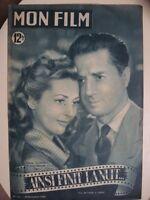 MON FILM N°171 du 30 novembre 1949 Ainsi finit la nuit Claude DAUPHIN VERNON