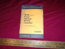 CASE W10 Series C Four Wheel Drive Loader OPERATORS MANUAL 9-2161 S/N 9809003 >
