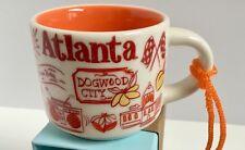 Starbucks Ornament Mini Mug Atlanta Been There You are Here Demitasse Christmas