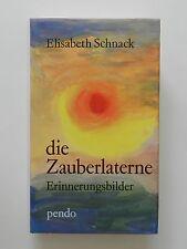 Elisabeth Schnack Die Zauberlaterne Erinnerungsbilder
