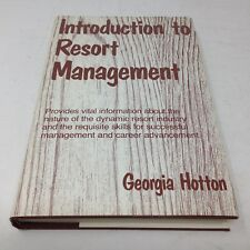 INTRODUCTION TO RESORT MANAGEMENT by Georgia Hotton 1982 1st ed. HC + DJ