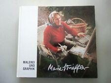 Marie Strieffler Malerei und Graphik 1987 von Wolfgang Merkel Grafik