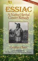 Essiac: Native Herbal Cancer Remedy by Cynthia Olsen Brand New Paperback WT22369