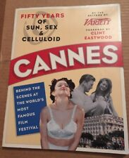 Cannes : Fifty Years of Sun, Sex, and Celluloid