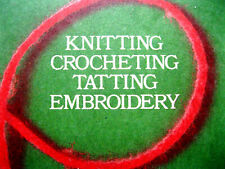 Clark 170D Learn How knit crochet tat embroidey 1975 24pg instruction booklet