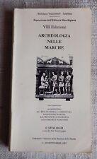 Archeologia nelle Marche-Esposizione dell'Editoria Marchigiana