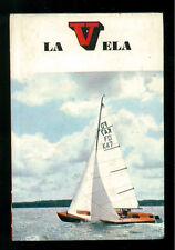 WALLACE BILL LA VELA MONDADORI 1970 PICCOLE GUIDE 2 SPORT VIAGGI MARE