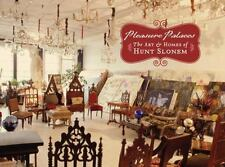 Pleasure Palaces: The Art and Homes of Hunt Slonem by Vincent Katz