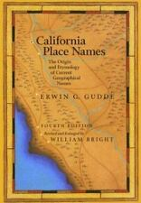 California Place Names: The Origin and Etymology of Current Geographical Names,