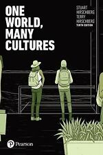 One World, Many Cultures (10th Edition) by Hirschberg, Stuart, Hirschberg, Terr