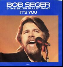 BOB SEGER IT'S YOU/AFTERMATH 45RPM  W/PIC SLEEVE