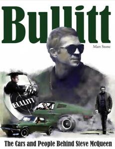 BULLITT - The Cars & People Behind Steve McQueen - Book CT663