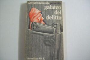 ALFRED HITCHCOCK-GALATEO DEL DELITTO-FELTRINELLI N.506 1974 SECONDA EDIZIONE