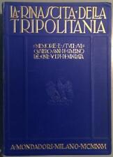Volpi di Misurata La Rinascita della Tripolitania memorie Mondadori 1926 illustr