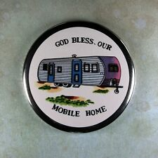 "Vintage  Style  Fridge Magnet 2 1/4""  God Bless our Mobile Home Trailer 1950's"