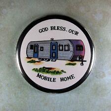 "Vintage  Style  Fridge Magnet 2 1/4""  God Bless our Mobile Home Trailer 1950's"