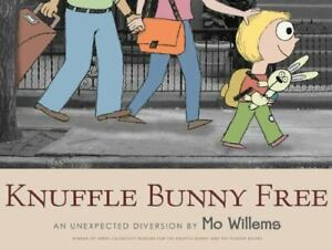 Knuffle Bunny Free: An Unexpected Diversion [Knuffle Bunny Series]