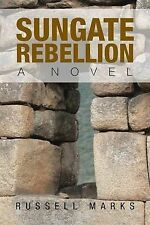 NEW Sungate Rebellion by Russell Marks