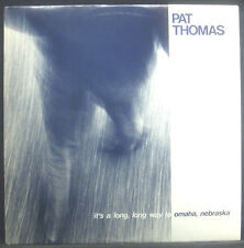 LP PAT THOMAS - it's a long long way to omaha, nebraska, nm