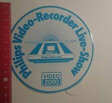 Aufkleber/Sticker: Video 2000 Philips Video Recorder Live Show (27121677)