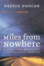 Miles from Nowhere: Tales from America's Contemporary Frontier (Paperback or Sof