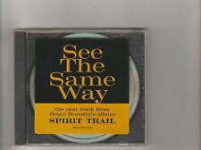 Bruce Hornsby- See the Same Way US promo cd single.