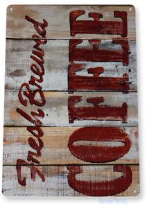 TIN SIGN Fresh Brewed Rustic Coffee Sign Store Farm Shop Café Kitchen A068