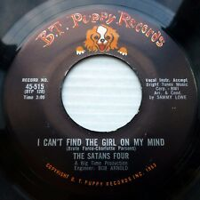 SATANS FOUR vg++ doowop BT PUPPY 45 Oh Kathy I Can't Find The Girl On My Mind F6