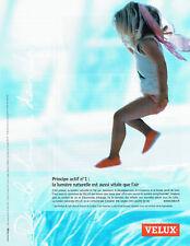 Publicité Advertising 088 2007   fenetre de toit Velux   lumière naturelle