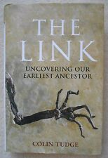 Colin Tudge 'The Link. Uncovering Our Earliest Ancestor' Little, Brown 2009